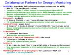 collaboration partners for drought monitoring