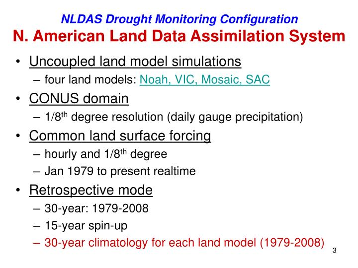 Nldas drought monitoring configuration n american land data assimilation system