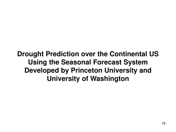 Drought Prediction over the Continental US