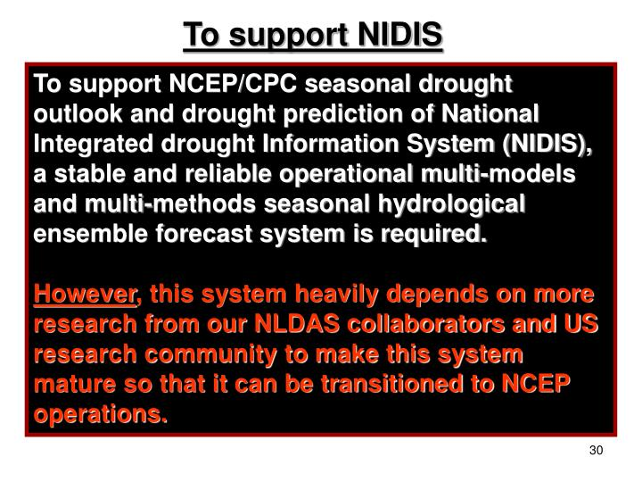 To support NIDIS