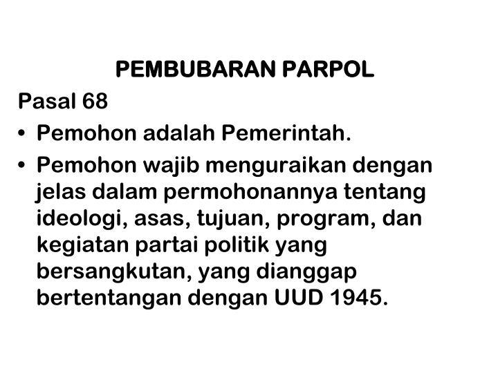 PEMBUBARAN PARPOL