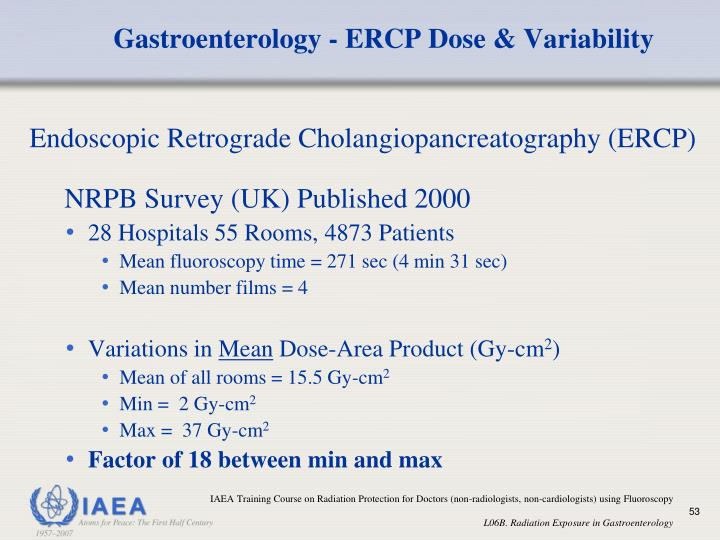 Gastroenterology - ERCP Dose & Variability