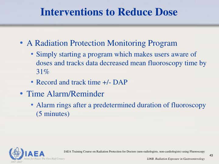 Interventions to Reduce Dose
