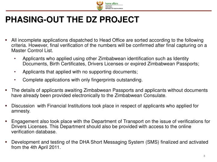 PHASING-OUT THE DZ PROJECT