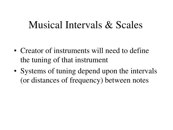 Musical intervals scales