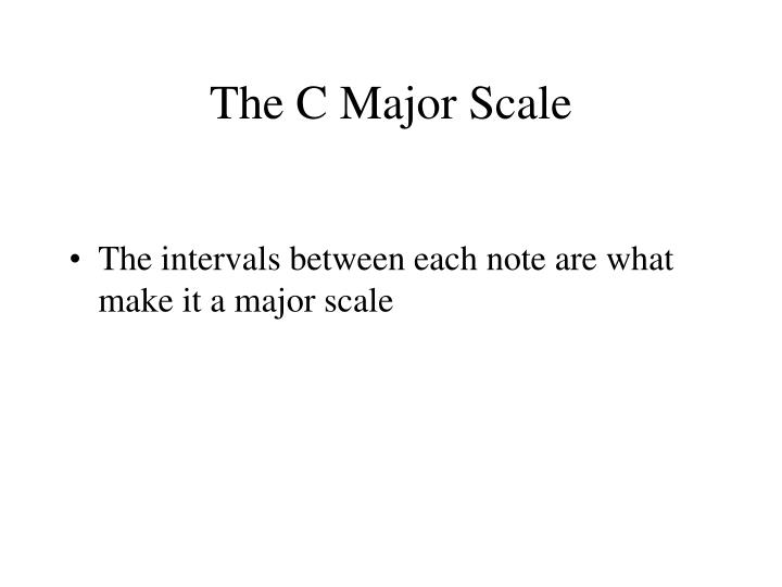 The C Major Scale
