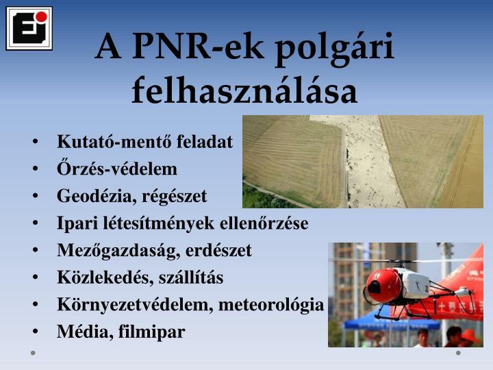 A PNR-ek polgári felhasználása