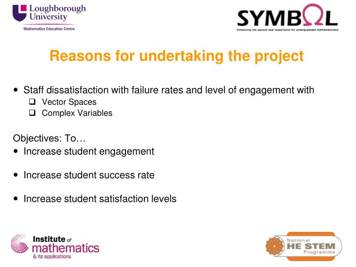 Reasons for undertaking the project