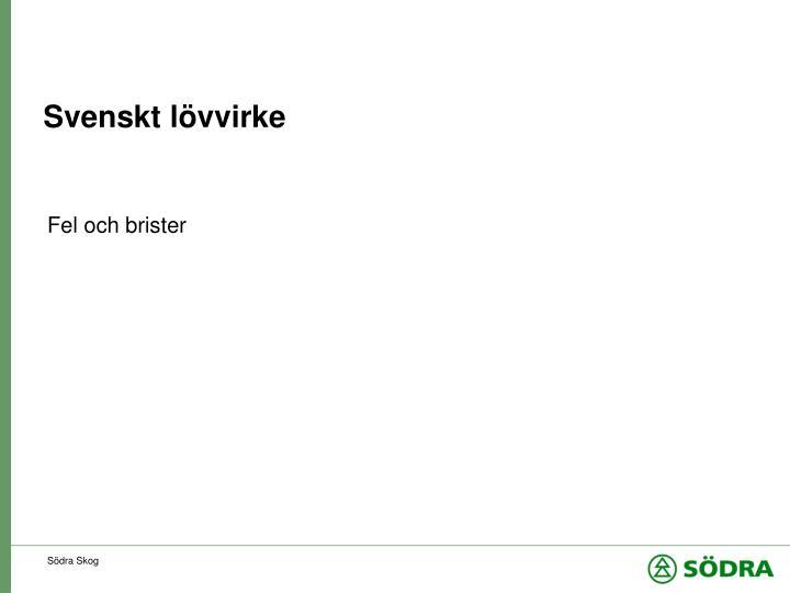 Svenskt lövvirke