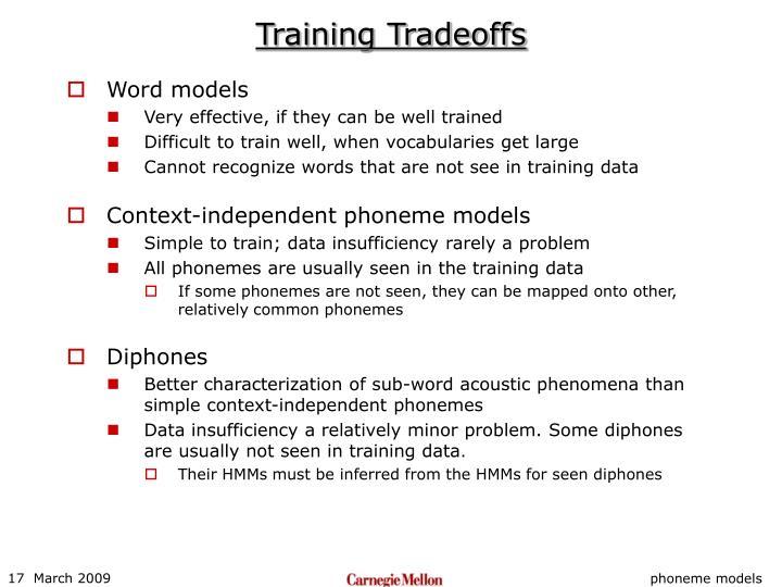 Training Tradeoffs