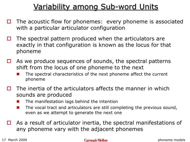 Variability among Sub-word Units