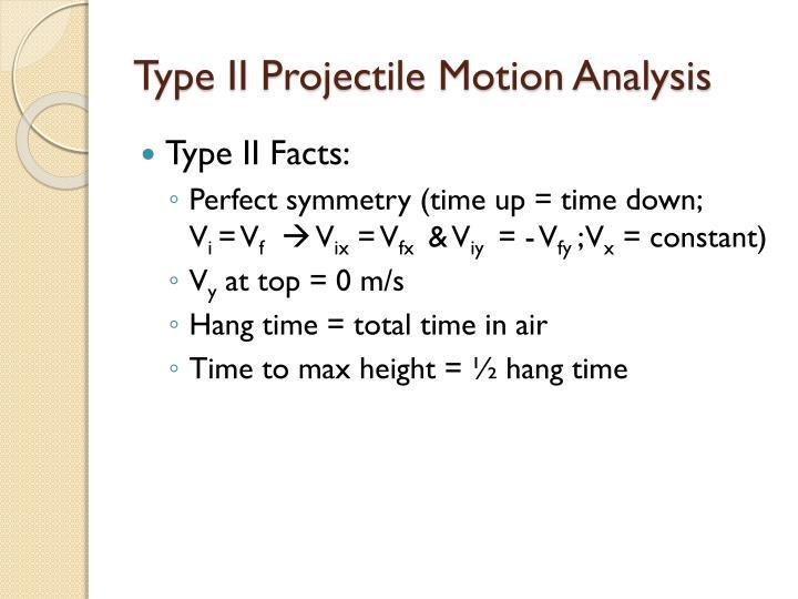 Type II Projectile Motion Analysis