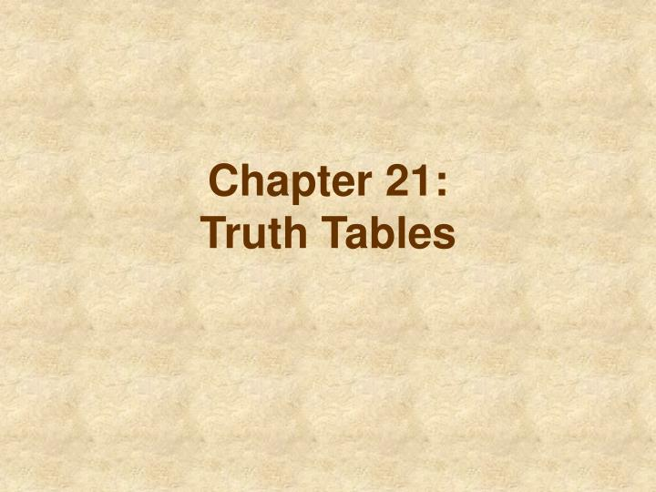 Chapter 21 truth tables