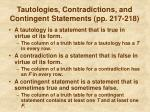 tautologies contradictions and contingent statements pp 217 218