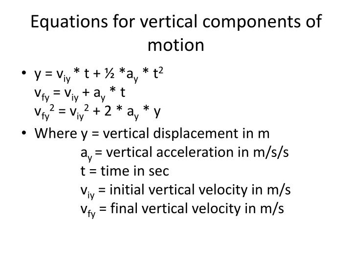 Equations for vertical components of motion