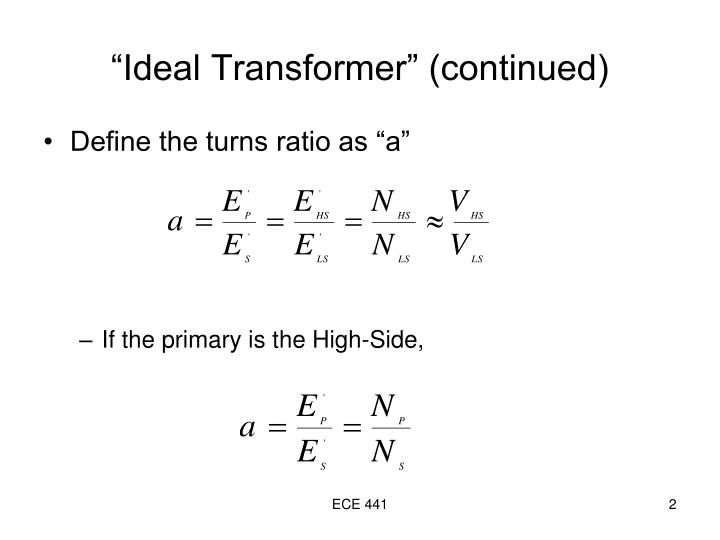Ideal transformer continued