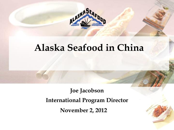 Alaska Seafood in China