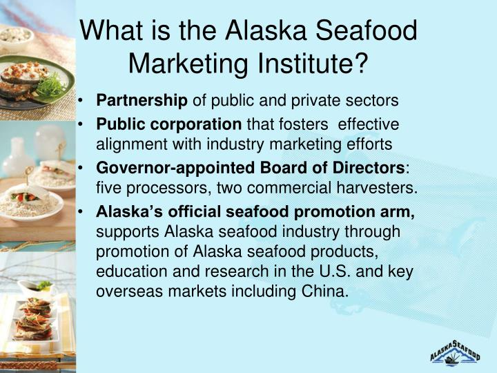What is the Alaska Seafood Marketing Institute?