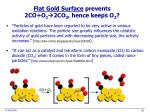 flat gold surface prevents 2co o 2 2co 2 hence keeps o 2
