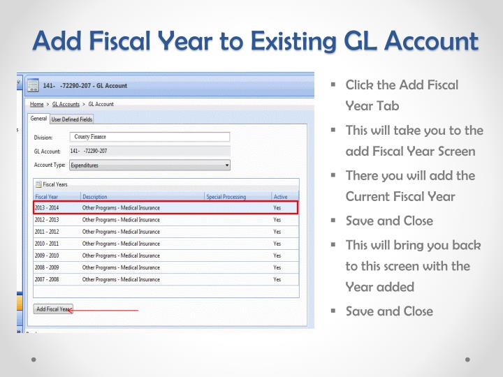 Add Fiscal Year to Existing GL Account