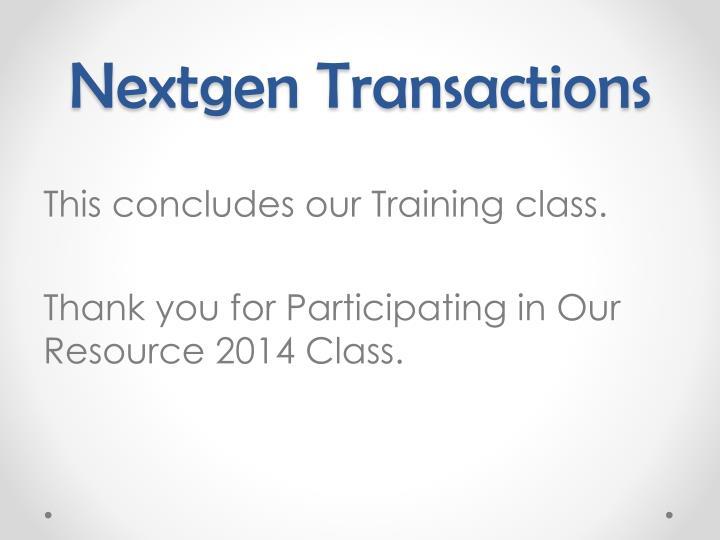 Nextgen Transactions