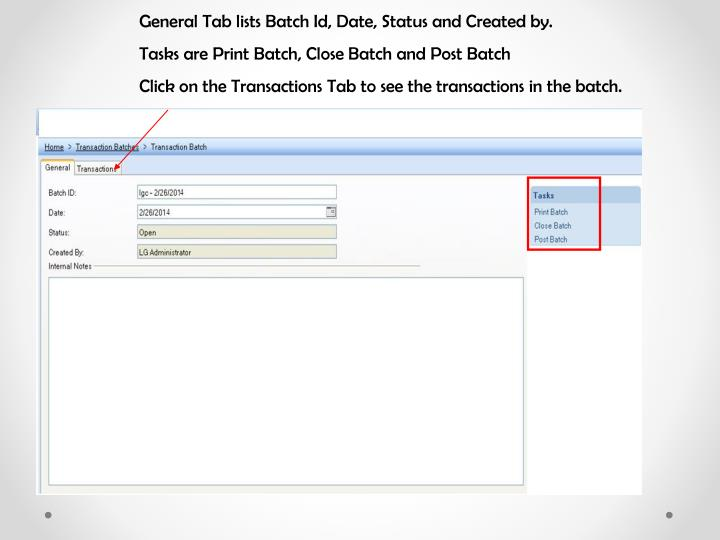 General Tab lists Batch Id, Date, Status and Created by.