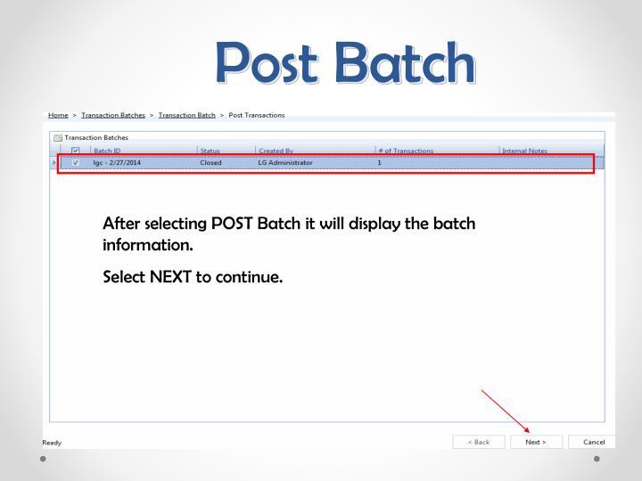 Post Batch