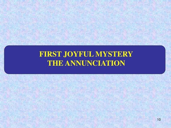 FIRST JOYFUL MYSTERY
