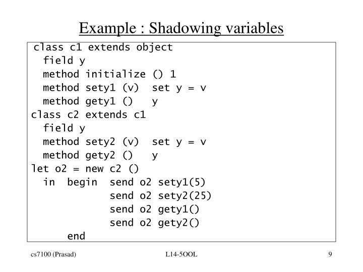 Example : Shadowing variables