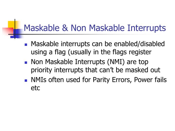 Maskable & Non Maskable Interrupts