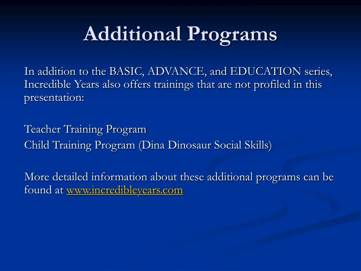 Additional Programs