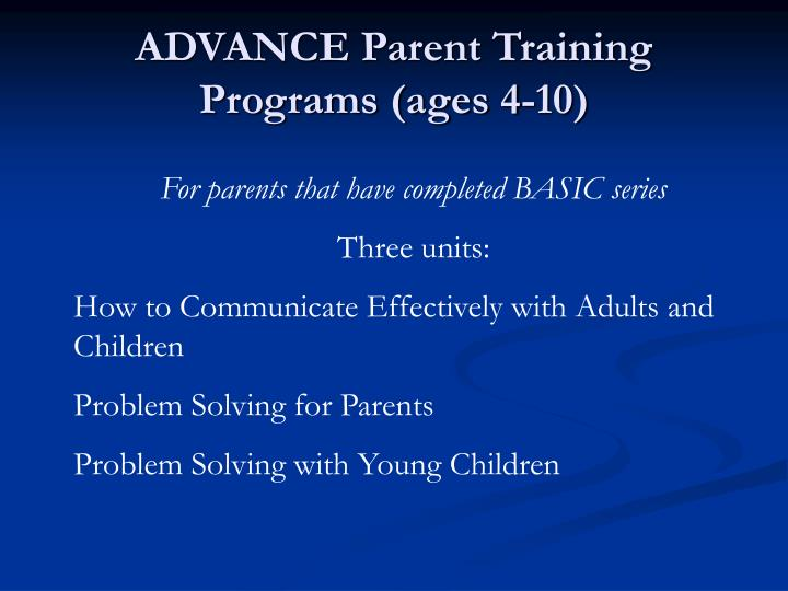 ADVANCE Parent Training Programs (ages 4-10)