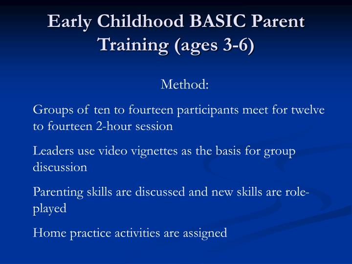 Early Childhood BASIC Parent Training (ages 3-6)