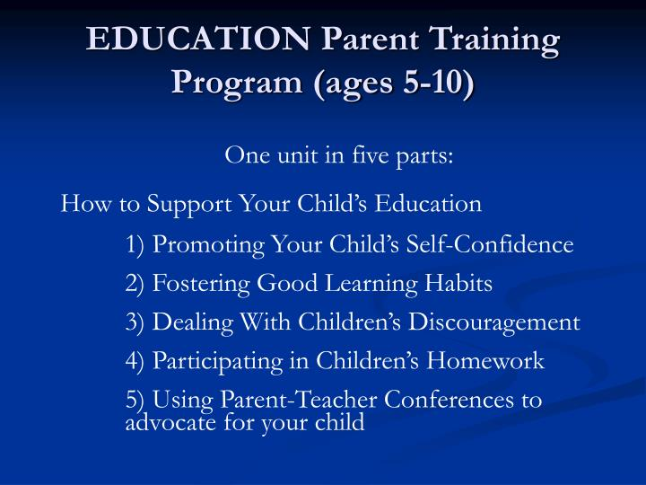 EDUCATION Parent Training Program (ages 5-10)