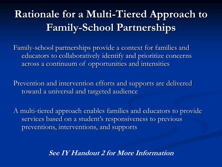 Rationale for a Multi-Tiered Approach to Family-School Partnerships