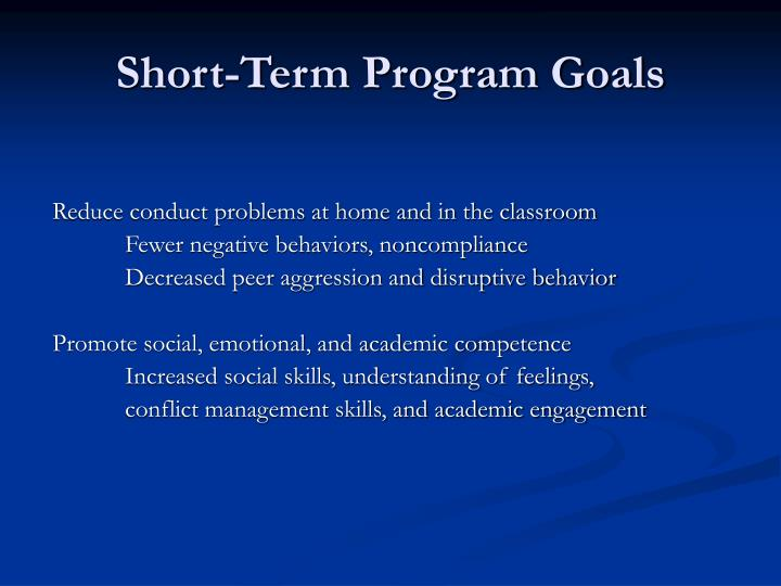 Short-Term Program Goals