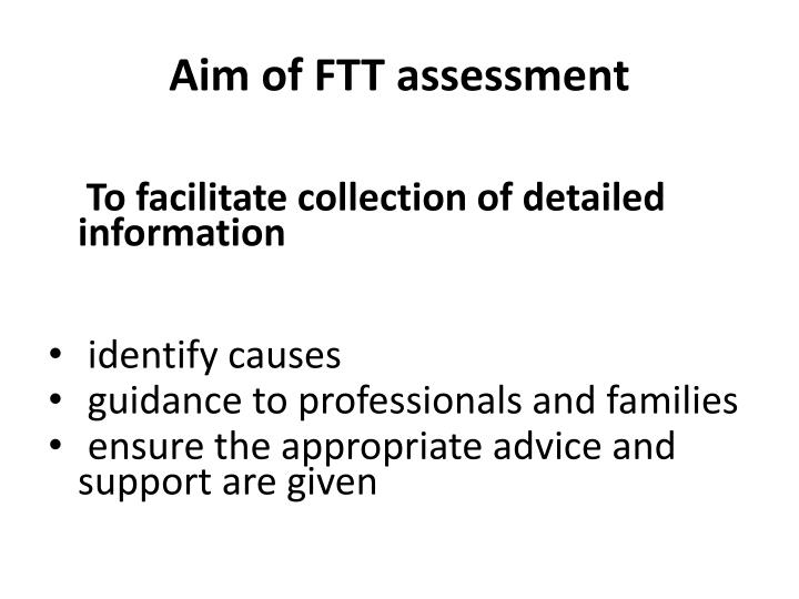 Aim of FTT assessment