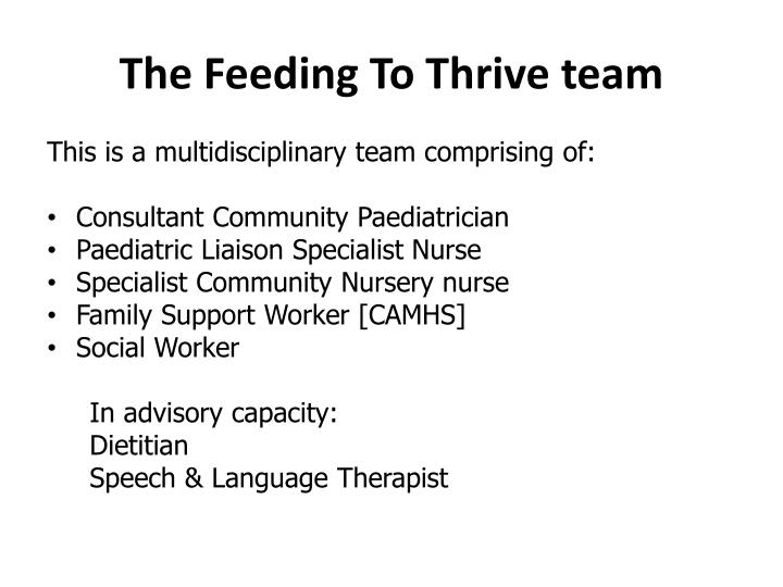 The Feeding To Thrive team