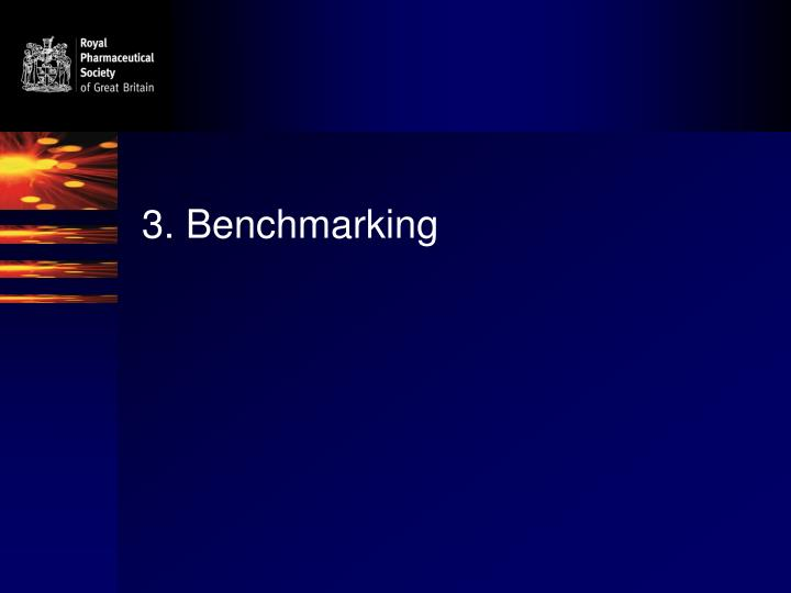 3. Benchmarking