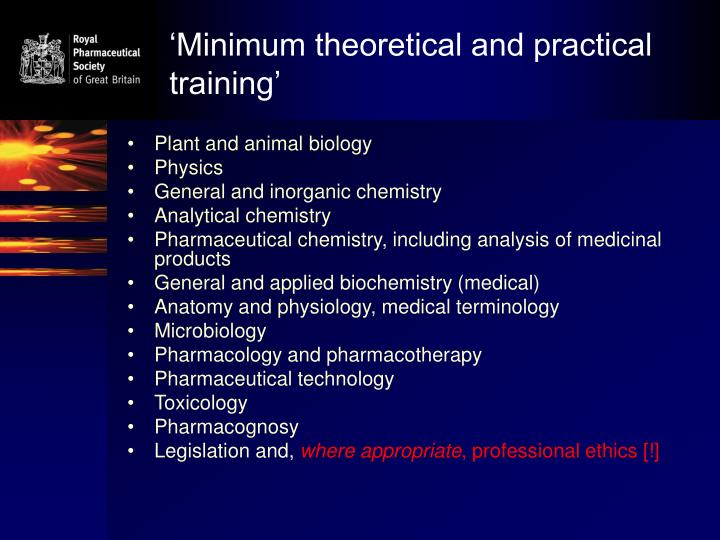 'Minimum theoretical and practical training'