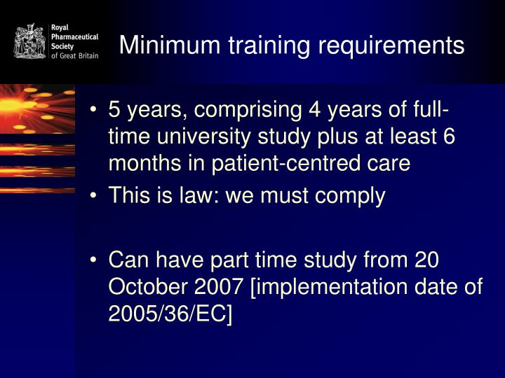 Minimum training requirements