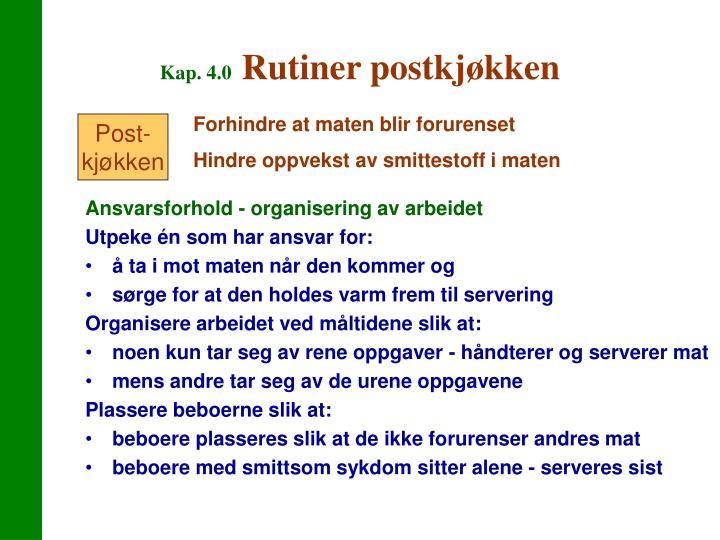Ansvarsforhold - organisering av arbeidet