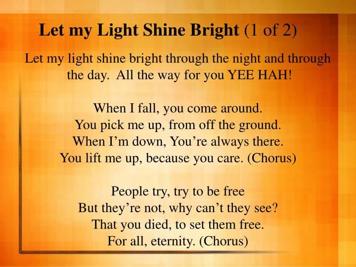 Let my light shine bright 1 of 2