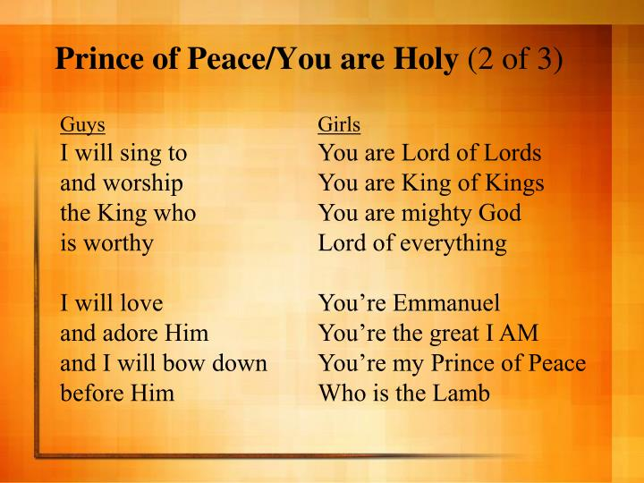 Prince of Peace/You are Holy