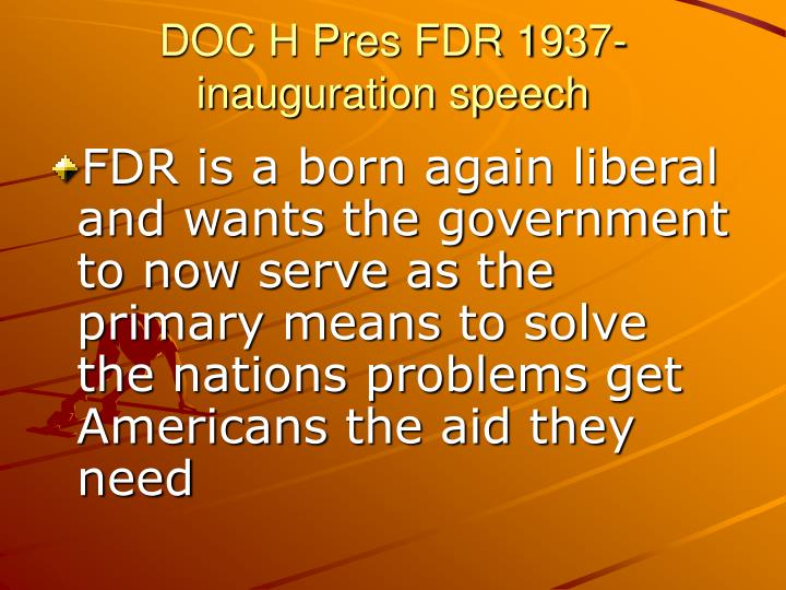 DOC H Pres FDR 1937- inauguration speech