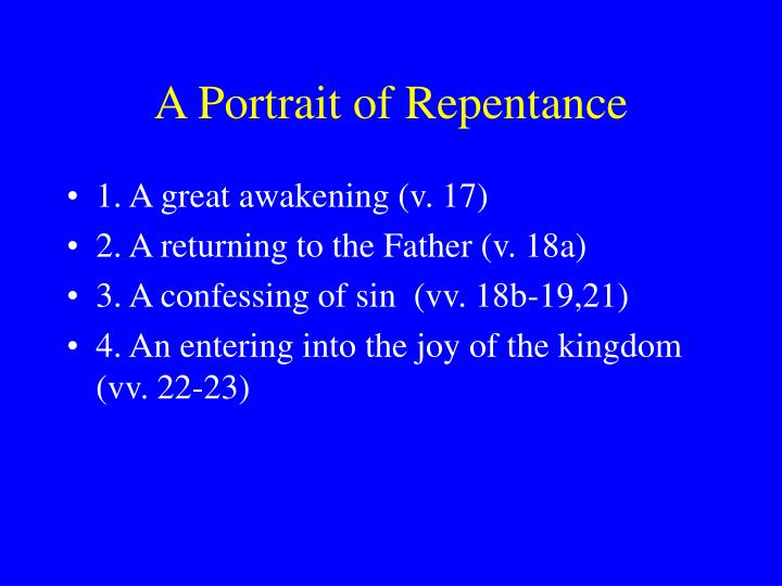 A Portrait of Repentance