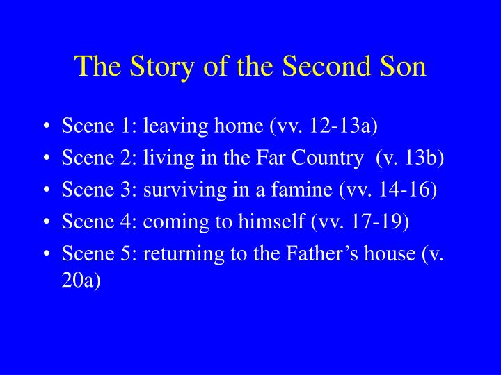 The Story of the Second Son