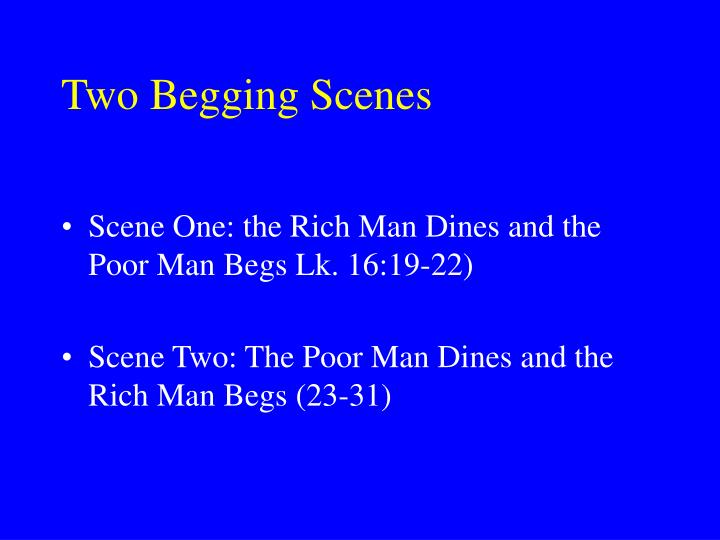 Two Begging Scenes