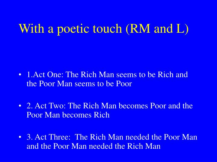 With a poetic touch (RM and L)