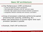 basic np architecture